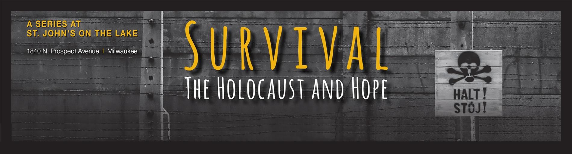 Survival: The Holocaust & Hope Series
